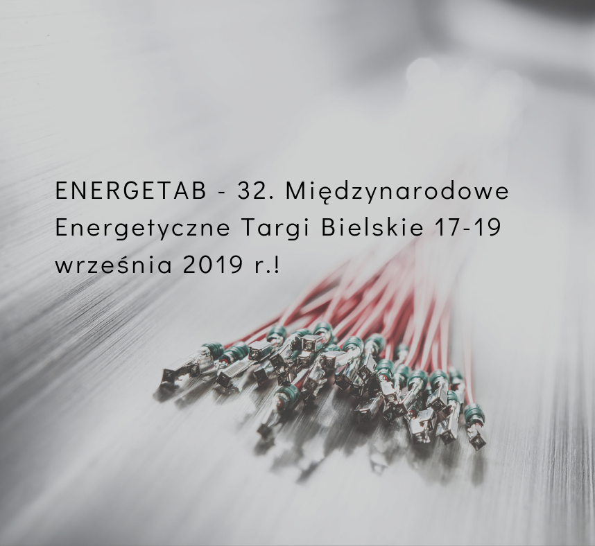 Zapraszamy na Targi ENERGETAB w Bielsku Białej